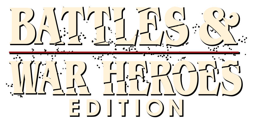 Battles and War Heroes Edition